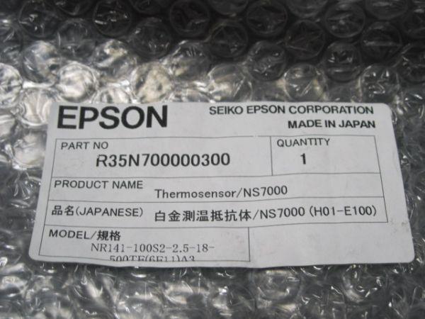 EPSON R35N700000300 THERMOSENSOR NS7000 NR141-100S2-25-18-500TE