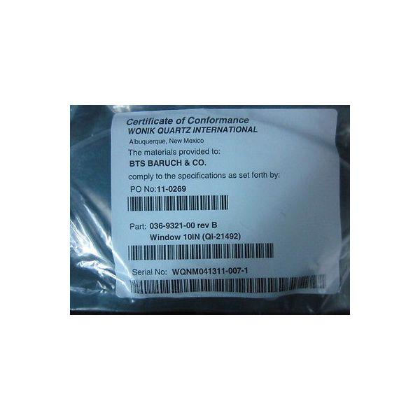 Wonik 036-9321-00 BTS BARUCH QI-21492 Window, QTZ, 10IN, 8IN